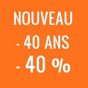-40 ans / - 40%